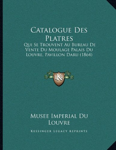 Catalogue des platres qui se trouvent au bureau de vente for Catalogue de bureau