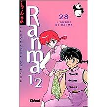 RANMA 1/2 T.28 : L'OMBRE DE RANMA