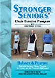 Stronger Seniors Balance and Posture DVD - Improve your Balance, Posture, and Stability in this NEW chair exercise program from Anne Pringle Burnell. Reduce your risk and fear of falling.