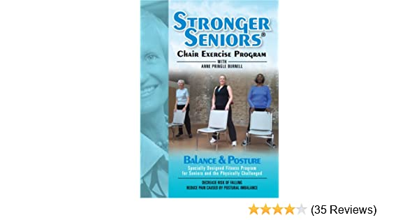 Amazon Com Stronger Seniors Balance And Posture Dvd Improve Your Balance Posture And Stability In This New Chair Exercise Program From Anne Pringle Burnell Reduce Your Risk And Fear Of Falling Anne