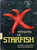 Wonders of Starfish, William K. Emerson and Morris K. Jacobson, 0396074162