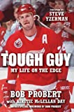 Tough Guy, Bob Probert and Kirstie Mclellan Day, 160078562X