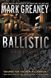 Ballistic (A Gray Man Novel)