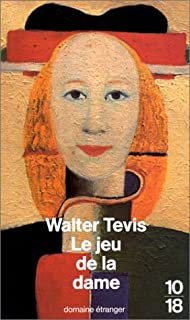 Le jeu de la dame, Tevis, Walter S.