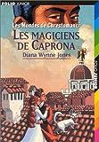 Les Mondes de Chrestomanci : Les Magiciens de Caprona