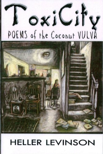 ToxiCity: Poems of the Coconut Vulva