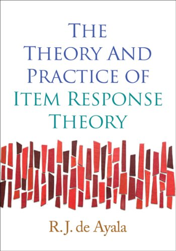 The Theory and Practice of Item Response Theory (Methodology in the Social Sciences) (Item Response Theory R)