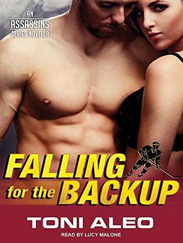 Read Online Falling For The Backup (Assassins) ebook