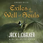 Exiles at the Well of Souls | Jack L. Chalker