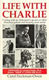 Life with Charlie, Carol Heckman-Owen, 0934793417