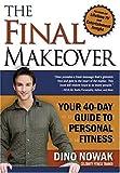 The Final Makeover, Dino Nowak, 1591855543