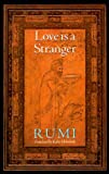 Love Is a Stranger 9780939660322