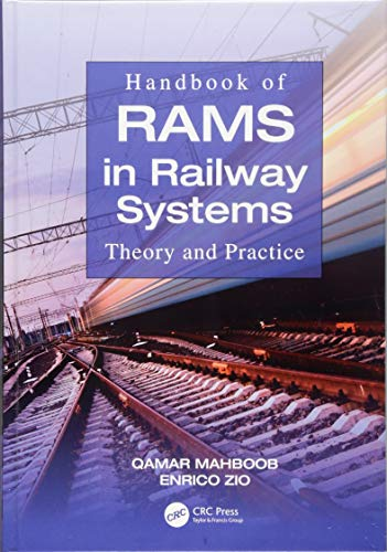 (Handbook of RAMS in Railway Systems: Theory and Practice)