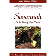 Savannah in the Time of Peter Tondee: The Road to Revolution in Colonial Georgia