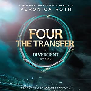 FOUR The Transfer: A Divergent Story Hörbuch