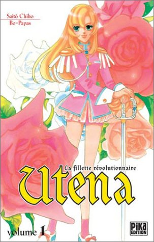 Utena, la fillette révolutionnaire, tome 1