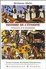 Histoire de l'Ethiopie d'Axoum à la révolution par Abebe