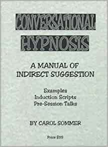 conversational hypnosis a manual of indirect suggestion free pdf