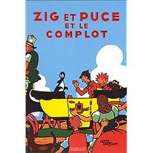 ZIG ET PUCE T.14 : ZIG ET PUCE ET LE COMPLOT