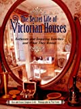 img - for The Secret Life of Victorian Houses book / textbook / text book
