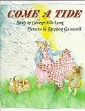 Come a Tide, George Ella Lyon, 0531058549