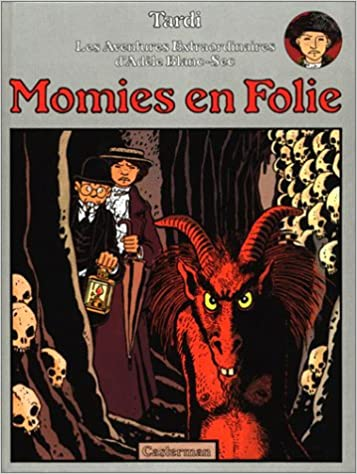 En ligne Adèle Blanc-Sec, tome 4 : Momies en Folie epub pdf