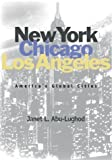 img - for New York, Chicago, Los Angeles: America's Global Cities book / textbook / text book