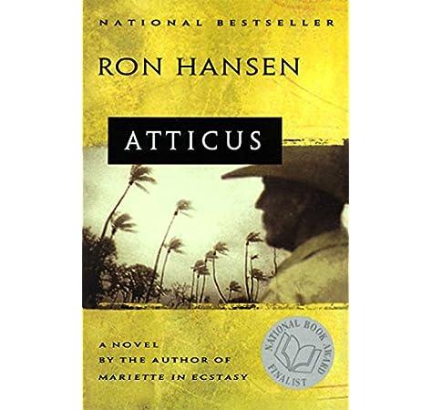 Atticus: Novel: Amazon.es: Hansen, Ron: Libros en idiomas ...