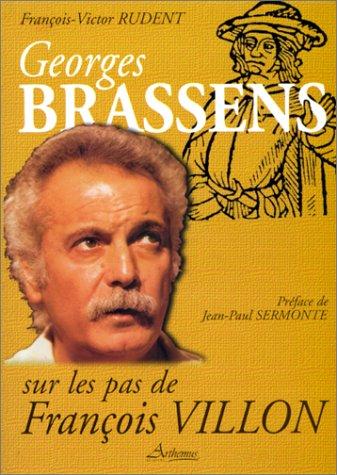Georges-Brassens-sur-les-pas-de-Franois-Villon