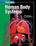 Glencoe Science: Human Body Systems, Student Edition (GLEN SCI: HUMAN BODY SYSTEMS)