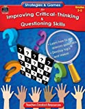 Strategies and Games for Improving Critical-Thinking and Questioning Skills, Dennis Duncan, 1420685996