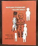 img - for Navaho Figurines Called Dolls book / textbook / text book