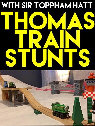 Clip: Thomas Train Stunts with Sir Toppham Hatt (Thomas The Tank Engine And Friends Wooden Railway)