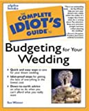 Pocket Idiot's Guide to Budgeting for Your Wedding, Sue Winner, 0028633660