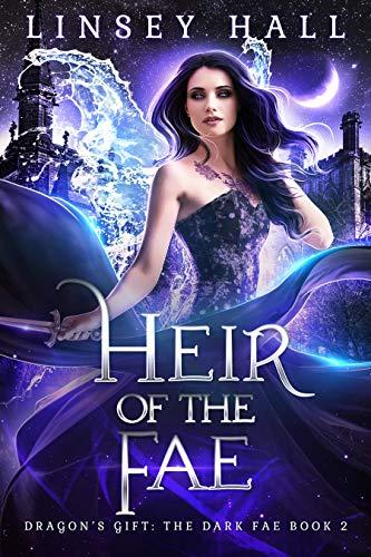 Heir of the Fae (Dragon's Gift: The Dark Fae Book - Dark Gift