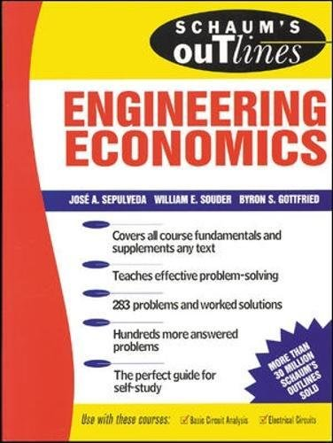 Schaum's Outline of Engineering Economics, by Jose A. Sepulveda