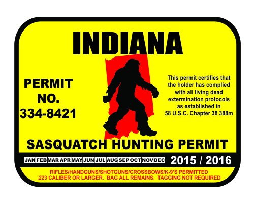 Indiana Sasquatch Hunting Permit License Bigfoot Vinyl Sticker Decal