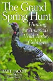 img - for The Grand Spring Hunt book / textbook / text book