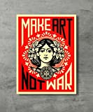 Make Art Not War -War Peace Poster Shepard Fairey Decorative Print Wall Poster Custom Poster 18x24 inch