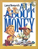 All about Money, Larry Burkett, 0781437865