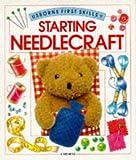 Starting Needlecraft, Harriet Castor, 0746016646