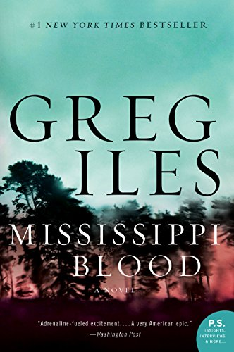 Mississippi Blood: A Novel ((Penn Cage #6) Book 1) (Penn And Teller The Best)