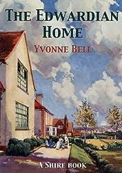 The Edwardian Home (Shire Album)