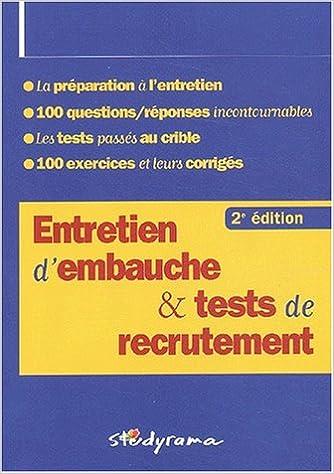 Livre Entretiens d'embauche et tests de recrutement. 2ème édition pdf, epub ebook