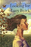 Looking for Lucy Buick, Rita Murphy, 0385901763