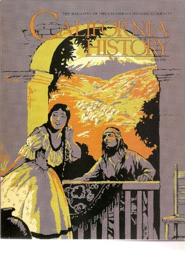 CALIFORNIA HISTORY: The Magazine of the California Historical Society (Volume LXXVII, Fall 1998, No. 3)