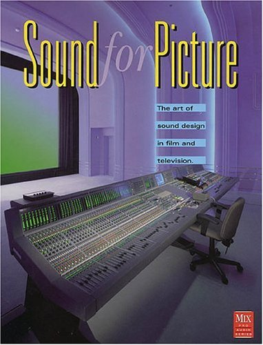 Sound for Picture 2ND ED. (Mix Pro Audio - Mix Audio Series Pro