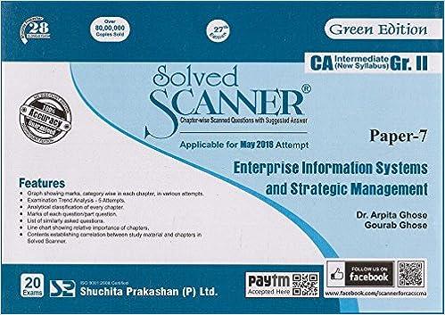 Shuchita Prakashan's Solved Scanner on Enterprise Information Systems and Strategic Management for CA Inter