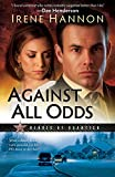 Against All Odds (Heroes of Quantico Series, Book 1) (Volume 1) by  Irene Hannon in stock, buy online here