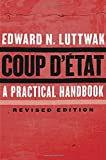 Coup d`État – A Practical Handbook, Revised Edition